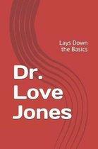 Dr. Love Jones