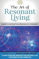 The Art of Resonant Living