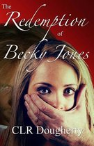 The Redemption of Becky Jones