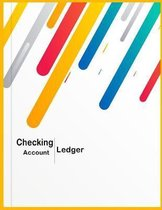Checking Account Ledger: 6 Columns Financial Accounting Bookkeeping for Small Business, Home, School, Office