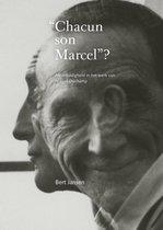 """Chacun son Marcel""?"