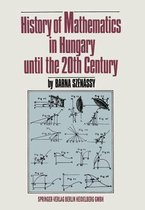 History of Mathematics in Hungary until the 20th Century
