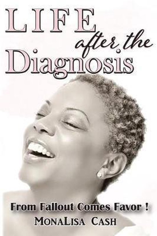 Life After the Diagnois