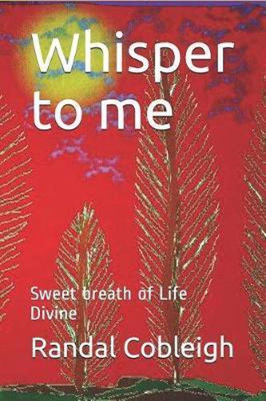 Boek cover Whisper to Me van Randal Dean Cobleigh Mr (Paperback)