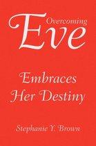 Overcoming Eve