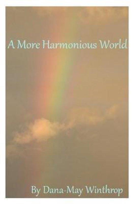 A More Harmonious World