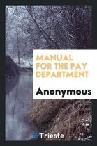 Manual for the Pay Department