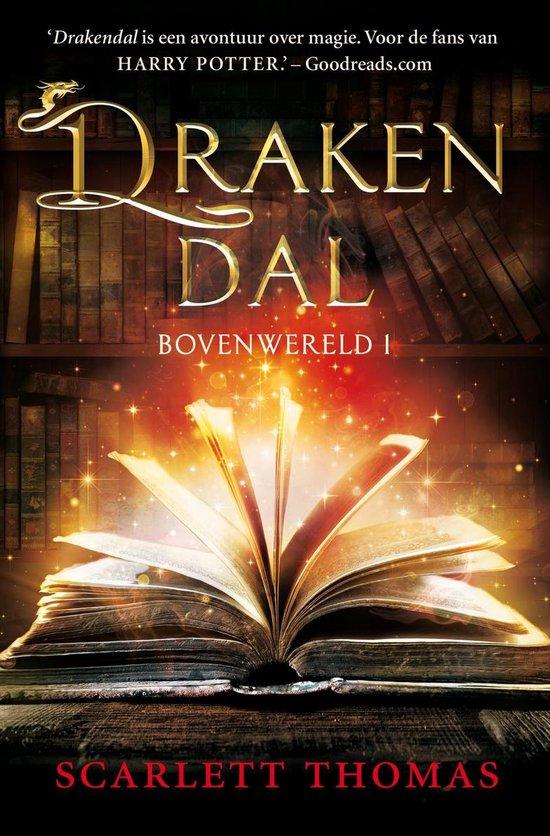 Bovenwereld 1 - Drakendal - Scarlett Thomas  