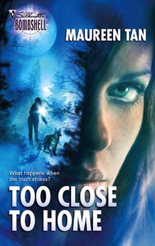 Boek cover Too Close to Home van Maureen Tan (Onbekend)