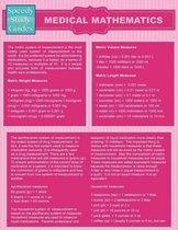 Medical Mathematics (Speedy Study Guides