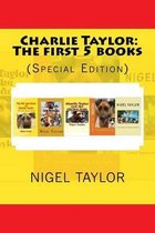 Charlie Taylor the First 5 Books