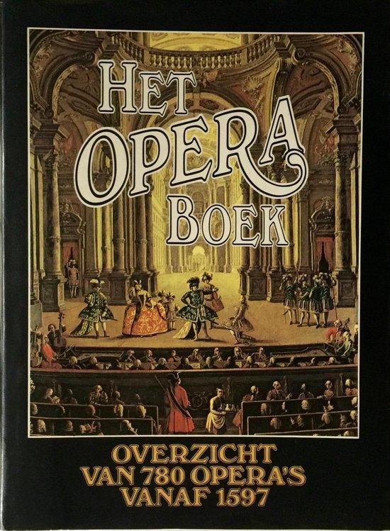Het Opera boek - T. Spaans-van der Bijl | Fthsonline.com