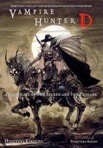 Vampire Hunter D Volume 6: Pilgrimage of the Sacred and the Profane