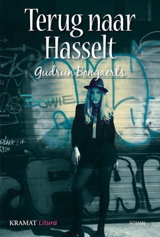 Terug naar Hasselt - Gudrun Bongaerts |
