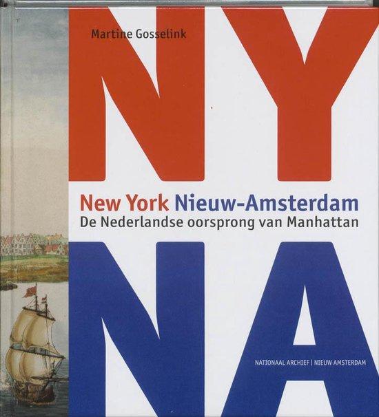 New York Nieuw- Amsterdam - Martine Gosselink | Fthsonline.com