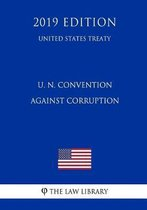 U. N. Convention Against Corruption (United States Treaty)