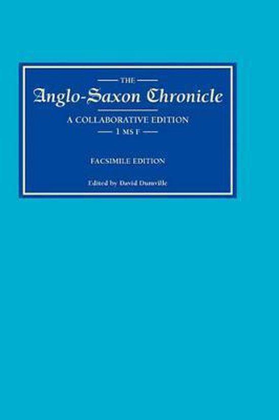 Anglo-Saxon Chronicle 1 MS F - Facsimile Edition