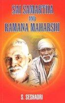 Sai Samartha & Ramana Maharshi