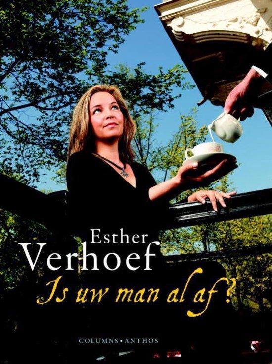 Is uw man al af? - Esther Verhoef  