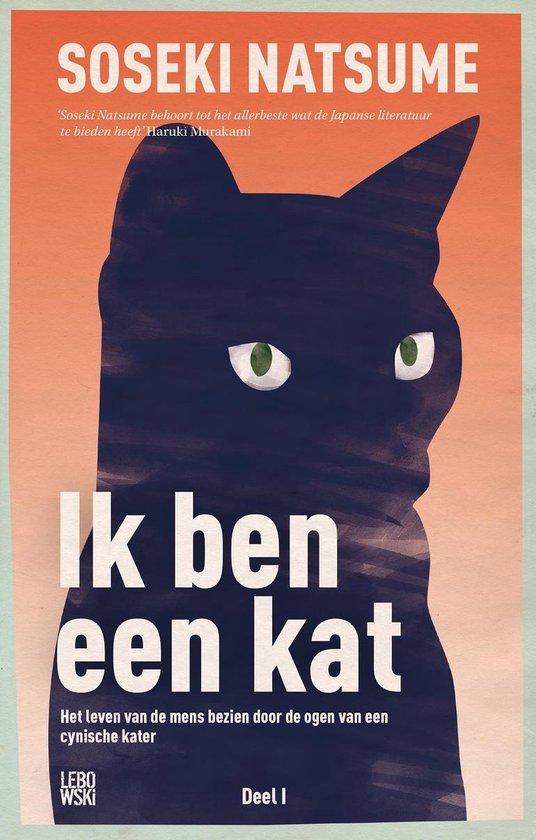 Ik ben een kat. Het leven van de mens bezien door de ogen van een cynische kater - SoŠEki Natsume | Fthsonline.com