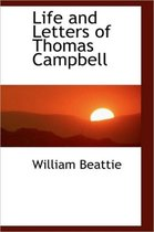 Life and Letters of Thomas Campbell