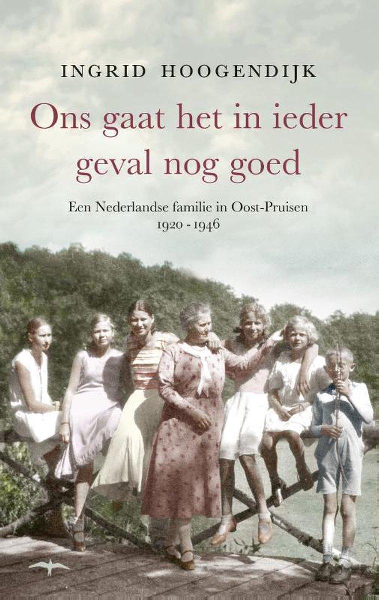 Ons gaat het in ieder geval nog goed - Ingrid Hoogendijk