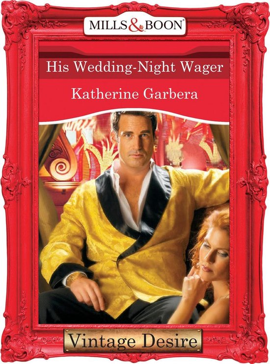 His Wedding-Night Wager (Mills & Boon Desire) (What Happens in Vegas... - Book 1)