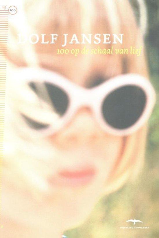 Cover van het boek '100 op de schaal van lief' van Dolf Jansen