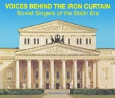 Voices Behind the Iron Curtain: Soviet Singers of the Stalin Era