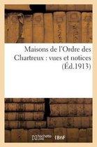 Maisons de l'Ordre Des Chartreux