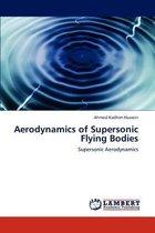 Aerodynamics of Supersonic Flying Bodies