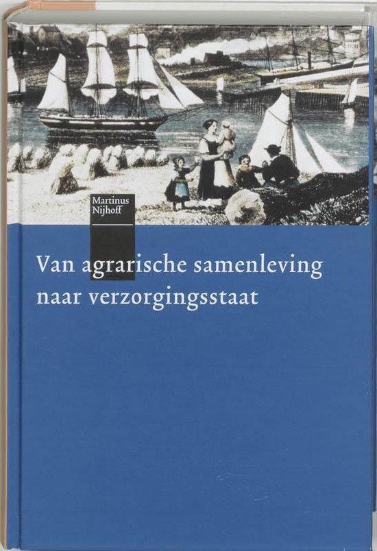 Van agrarische samenleving naar verzorgingsstaat - L. Heerma van Voss  