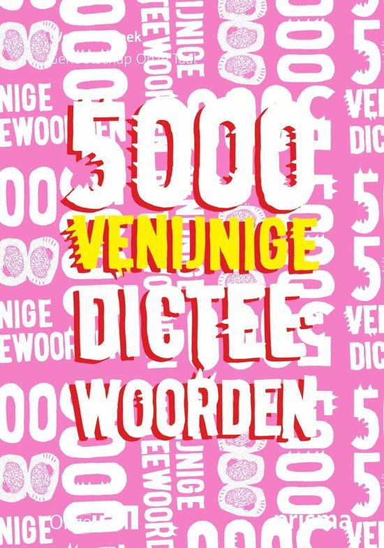 Boek cover 5000 venijnige dicteewoorden van Genootschap Onze Taal (Paperback)