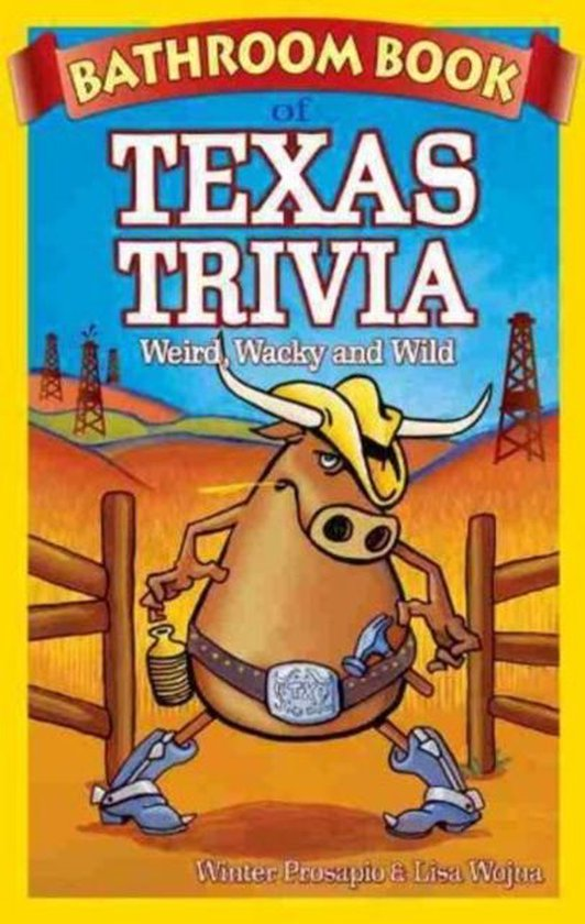 Boek cover Bathroom Book of Texas Trivia van Winter Prosapio (Paperback)