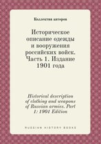 Historical Description of Clothing and Weapons of Russian Armies. Part 1