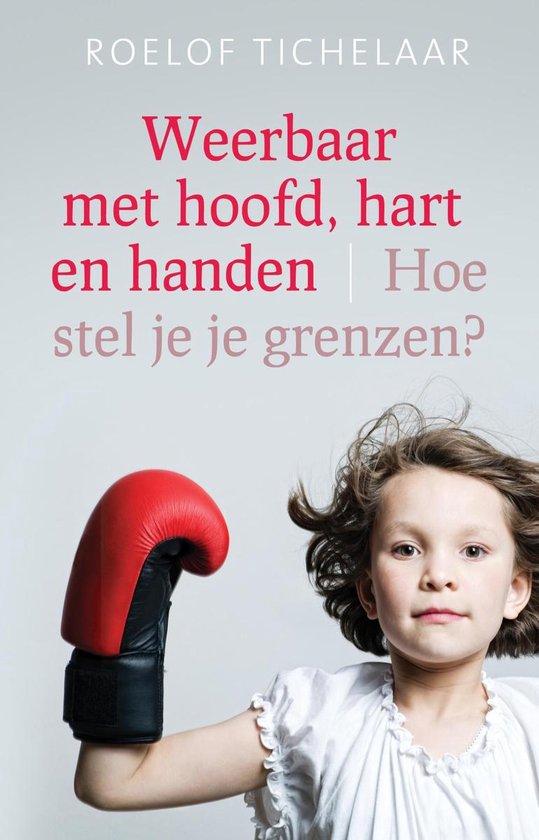 Weerbaar met hoofd, hart en handen - Roelof Tichelaar  