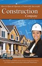 How to Open & Operate a Financially Successful Construction Companyâ¿¿With Companion CD-ROM
