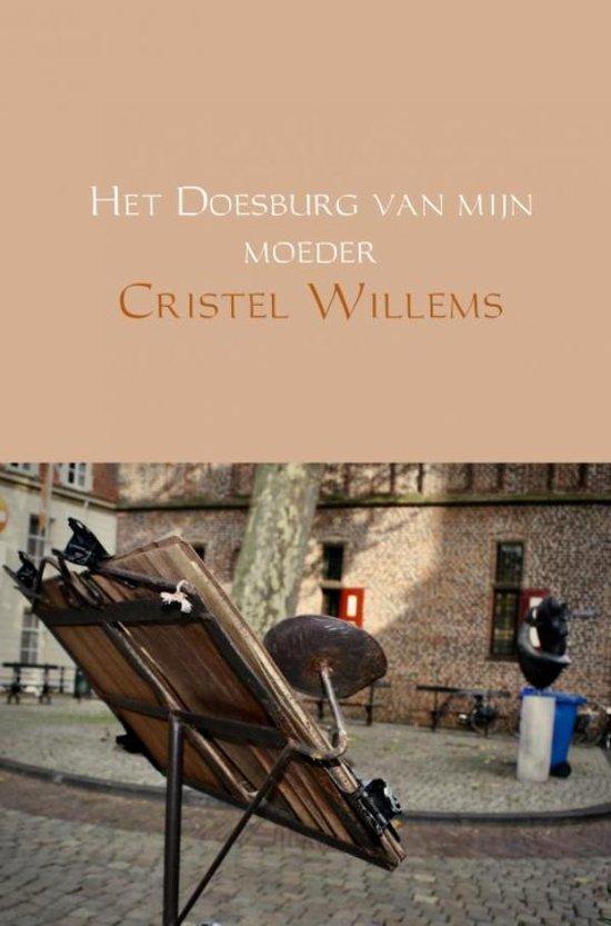 Het Doesburg van mijn moeder - Cristel Willems |