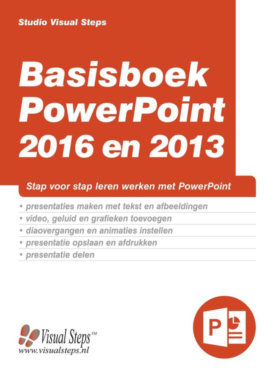 Basisboek PowerPoint 2016 en 2013 - Studio Visual Steps |