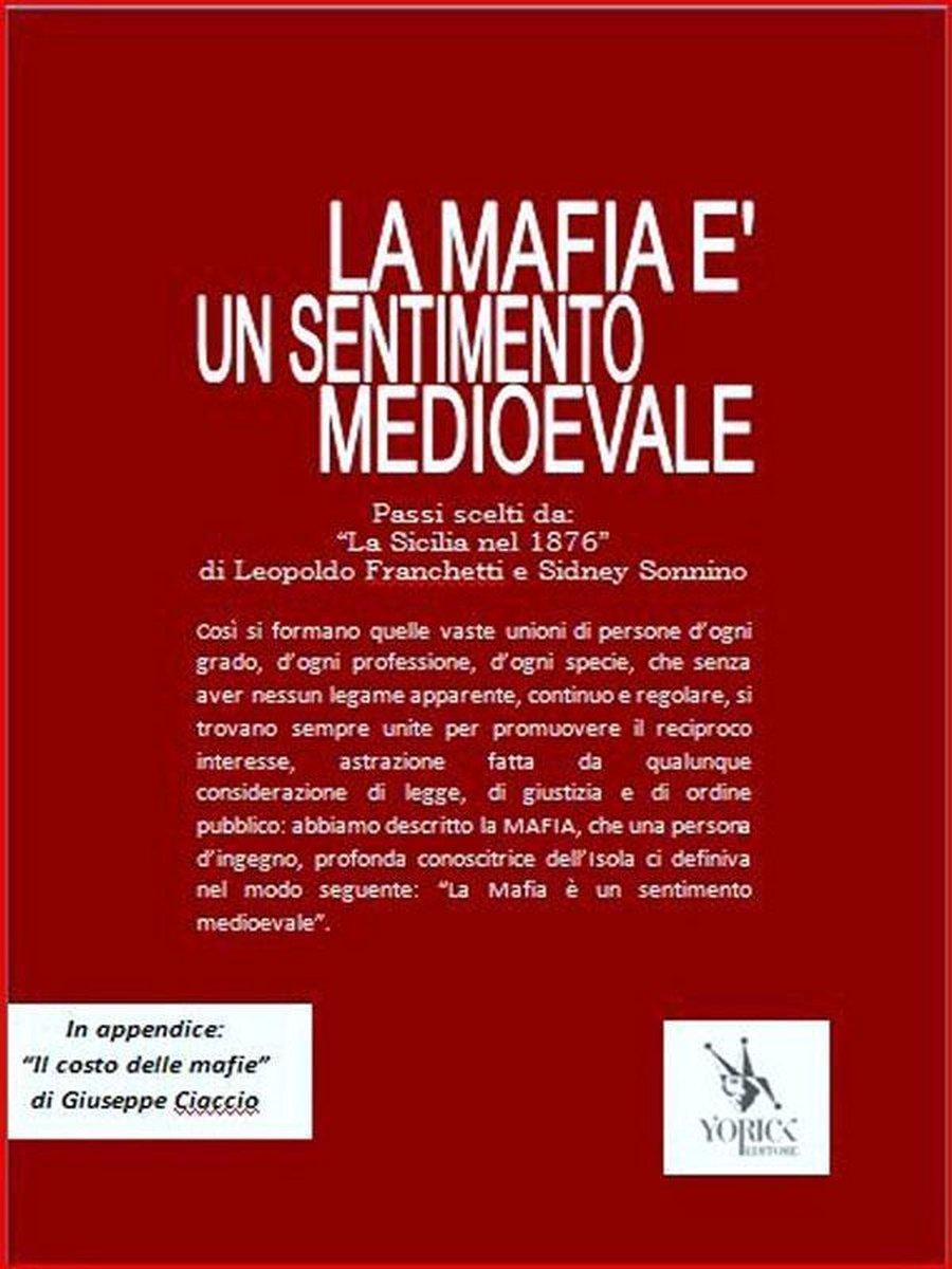 bol.com   La Mafia è un sentimento medioevale (ebook), Leopoldo Franchetti E  Sidney Sonnino