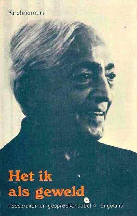 Het ik als geweld - Jiddu Krishnamurti  