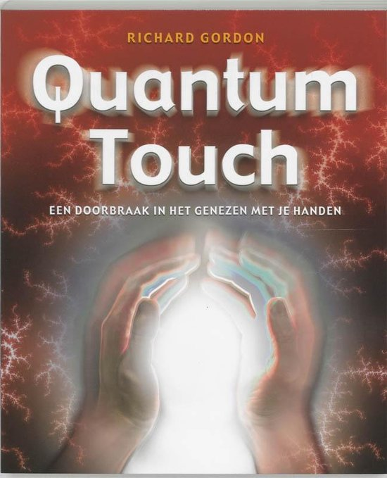 Quantum-Touch - Richard Gordon |