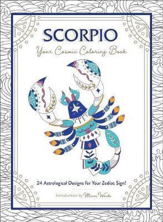 Scorpio: Your Cosmic Coloring Book