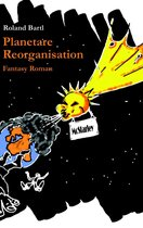 Planetare Reorganisation