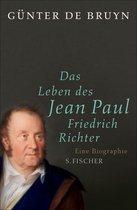 Das Leben des Jean Paul Friedrich Richter