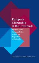 European Citizenship at the Crossroads