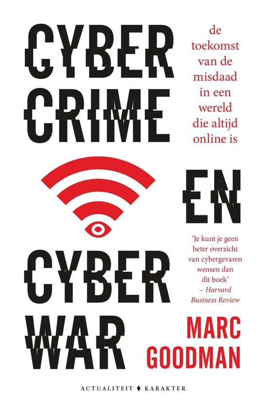 Cybercrime en cyberwar - Marc Goodman |