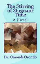 The Stirring of Stagnant Time