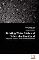 Drinking Water Crisis and Vulnerable Livelihood