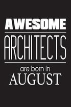 Awesome Architects Are Born in August